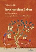 Cover-Bild zu Moffitt, Phillip: Tanz mit dem Leben