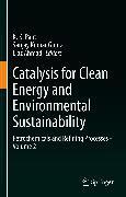Cover-Bild zu Gupta, Sanjay Kumar (Hrsg.): Catalysis for Clean Energy and Environmental Sustainability (eBook)