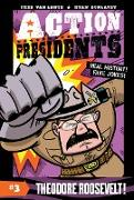 Cover-Bild zu Van Lente, Fred: Action Presidents #3: Theodore Roosevelt!