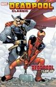 Cover-Bild zu Van Lente, Fred: Deadpool Classic Volume 13: Deadpool Team-Up