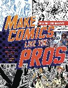 Cover-Bild zu Pak, Greg: Make Comics Like the Pros