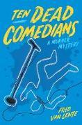 Cover-Bild zu Van Lente, Fred: Ten Dead Comedians