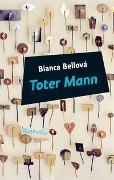 Cover-Bild zu Bellová, Bianca: Toter Mann