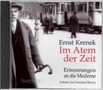 Cover-Bild zu Krenek, Ernst: Im Atem der Zeit. Hörbuch