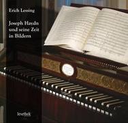 Cover-Bild zu Lessing, Erich (Fotogr.): Joseph Haydn und seine Zeit in Bildern