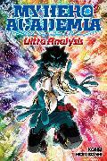 Cover-Bild zu Horikoshi, Kohei (Geschaffen): My Hero Academia: Ultra Analysis: The Official Character Guide