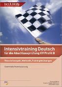 Cover-Bild zu Intensivtraining Deutsch / Intensivtraining Deutsch für die Abschlussprüfung KV Profil B von Däbritz, Susanne