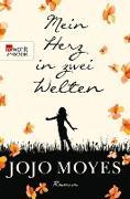 Cover-Bild zu Moyes, Jojo: Mein Herz in zwei Welten (eBook)