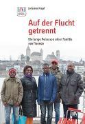 Cover-Bild zu Krapf, Johanna: Auf der Flucht getrennt