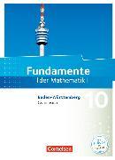 Cover-Bild zu Fundamente der Mathematik - Baden-Württemberg. 10. Schuljahr - Schülerbuch von Benölken, Ralf