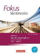 Cover-Bild zu Fokus Mathematik. Qualifikationsphase. Schülerbuch. NW von Belthle, Friedhart