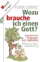 Cover-Bild zu Lorenz, Fiona: Wozu brauche ich einen Gott? (eBook)