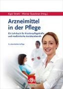 Cover-Bild zu Strehl, Egid (Hrsg.): Arzneimittel in der Pflege
