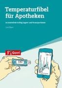 Cover-Bild zu Born, Linn: Temperaturfibel für Apotheken