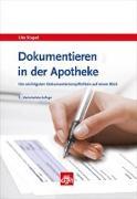 Cover-Bild zu Stapel, Ute: Dokumentieren in der Apotheke