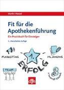 Cover-Bild zu Hassel, Martin: Fit für die Apothekenführung