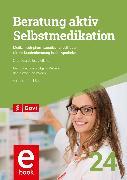 Cover-Bild zu Immel-Sehr, Annette: Beratung aktiv - Selbstmedikation (eBook)
