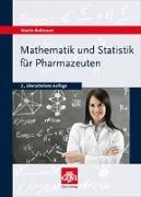 Cover-Bild zu Bultmann, Martin: Mathematik und Statistik für Pharmazeuten