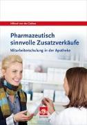 Cover-Bild zu Gathen, Hiltrud von der: Pharmazeutisch sinnvolle Zusatzverkäufe