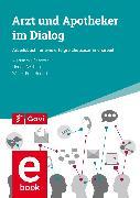 Cover-Bild zu Seidling, Hanna: Arzt und Apotheker im Dialog (eBook)
