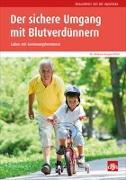 Cover-Bild zu Hergenröther, Andrea: Der sichere Umgang mit Blutverdünnern