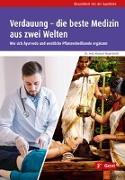Cover-Bild zu Nagersheth, Kalyani: Verdauung - die beste Medizin aus zwei Welten