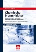 Cover-Bild zu Hellwich, Karl-Heinz: Chemische Nomenklatur