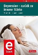 Cover-Bild zu Hahn, Martina: Depression - zurück zu innerer Stärke (eBook)