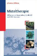 Cover-Bild zu Wilkens, Johannes: Misteltherapie (eBook)