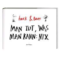 Cover-Bild zu Hauck, Elias: Man tut, was man kann: Nix