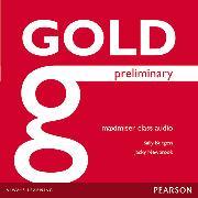 Cover-Bild zu Gold Preliminary Maximiser Class Audio CDs