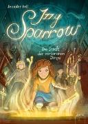 Cover-Bild zu Izzy Sparrow (3). Die Stadt der verlorenen Dinge von Bell, Jennifer