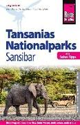 Cover-Bild zu Gabriel, Jörg: Reise Know-How Reiseführer Tansanias Nationalparks, Sansibar (mit Safari-Tipps)