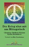 Cover-Bild zu Philipp, Christine Barbara: Der Krieg sitzt mit am Mittagstisch (eBook)
