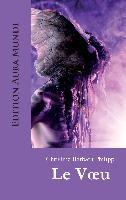 Cover-Bild zu Philipp, Christine Barbara: Le Voeu (eBook)
