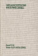 Cover-Bild zu Melanchthon, Philipp: Melanchthons Briefwechsel / Band T 12: Texte 3127-3420a (1543) (eBook)