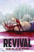 Cover-Bild zu Tim Seeley: Revival Volume 2: Live Like You Mean It