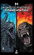 Cover-Bild zu Nelson, Arvid: Monsterverse Titanthology Vol 1