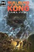 Cover-Bild zu Nelson, Arvid: Skull Island: The Birth of Kong