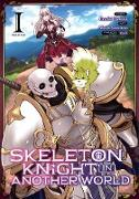 Cover-Bild zu Hakari, Ennki: Skeleton Knight in Another World (Manga) Vol. 1