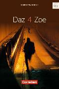 Cover-Bild zu Daz 4 Zoe. Senoir Textheft von Ohmsieder, Birgit (Hrsg.)