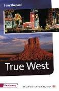 Cover-Bild zu Diesterwegs Neusprachliche Bibliothek - Englische Abteilung / True West von Shepard, Sam