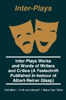 Cover-Bild zu Inter Plays: Works and Words of Writers and Critics von Glaap, Albert-Reiner