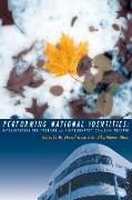 Cover-Bild zu Performing National Identities von Grace, Sherrill (Hrsg.)