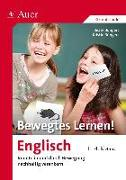 Cover-Bild zu Bewegtes Lernen! Englisch 1.-4. Klasse von Büngers, Beate