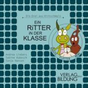 Cover-Bild zu Ein Ritter in der Klasse von Liebers, Andrea