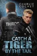 Cover-Bild zu Cochet, Charlie: Catch a Tiger by the Tail