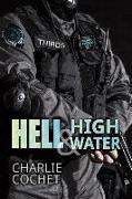 Cover-Bild zu Cochet, Charlie: Hell & High Water