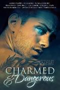 Cover-Bild zu Amara, Astrid: Charmed and Dangerous: Ten Tales of Gay Paranormal Romance and Urban Fantasy (eBook)