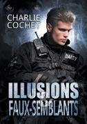 Cover-Bild zu Cochet, Charlie: Illusions et faux-semblants